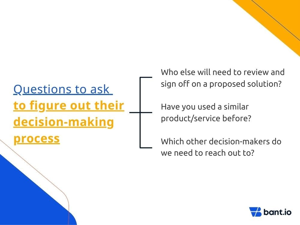 Questions to figure out their decision making process
